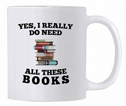 Mug ($14.99): Nothing says curl up and read like a hot beverage.  Whether you like coffee or tea, these mugs are great choices to highlight your love of reading.